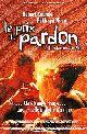 Filmplakat zu Le Prix du pardon  - Der Preis der Vergebung