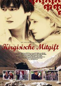 Filmplakat zu Kirgisische Mitgift
