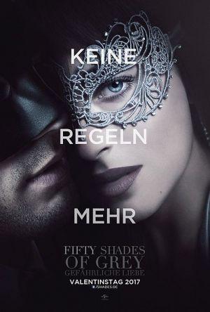 """Plakat zu """"Fifty Shades of Grey - Gefährliche Liebe"""" mit dem Motiv """"Keine Regeln mehr"""""""
