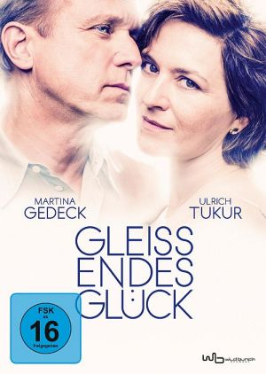 Gleißendes Glück (2016)