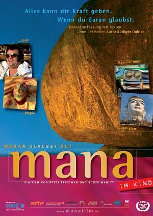 Filmplakat zu mana - die Macht der Dinge
