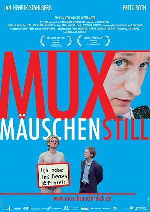 Muxmäuschenstill (Kino) 2004