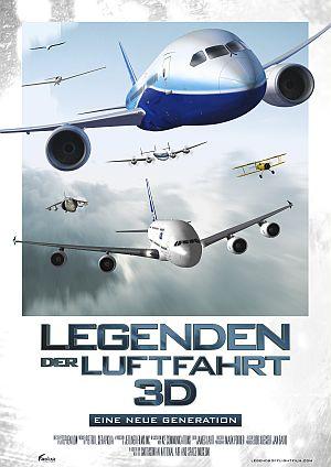 Legenden der Luftfahrt 3D (Kino) 2010