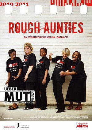 Rough Aunties (Kino) 2008