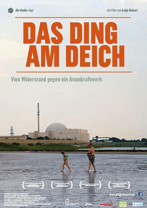 Filmplakat zu Das Ding am Deich - Vom Widerstand gegen ein Atomkraftwerk