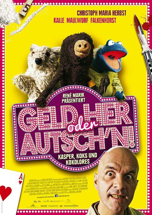Geld her oder Autsch'n! (Kino) 2013