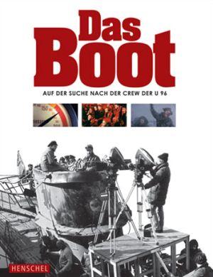 Das Boot - Katalog zur Sonderausstellung des Deutschen Filmmuseums Frankfurt