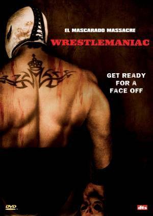 "Wrestlemaniac"""""