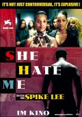Filmplakat zu She Hate Me