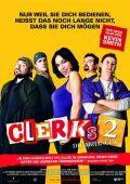 Clerks 2 (Kino) 2006