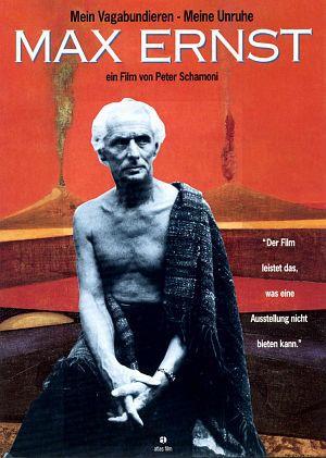 Max Ernst: Mein Vagabundieren - Meine Unruhe (Kino)