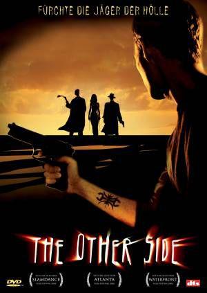 The Other Side - Fürchte die Jäger der Hölle
