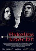 Ekkelins Knecht (Kino)