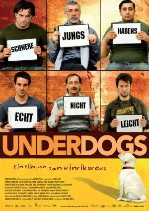 Underdogs (Kino) 2007