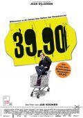 39,90 (Neununddreißigneunzig) (Kino) 2007