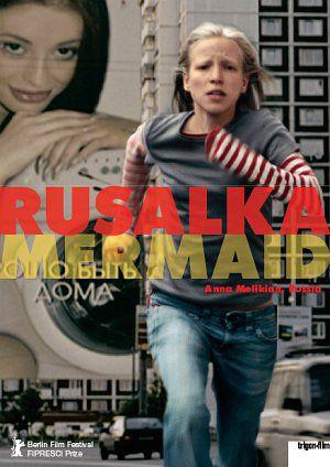 Rusalka - Mermaid (Kino) CH 2007