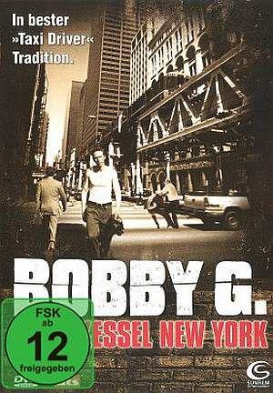 Bobby G. - Hexenkessel New York