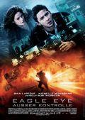 Eagle Eye - Außer Kontrolle (Kino) 2008