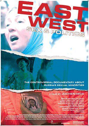 East/West - Sex & Politics (Kino) 2008