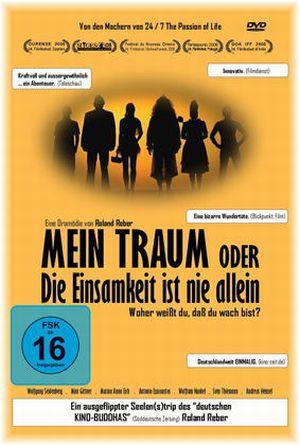 Mein Traum oder die Einsamkeit ist nie allein (DVD) 2007