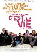 C'est la vie - So sind wir, so ist das Leben (Kino) 2008