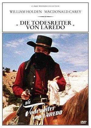 Die Todesreiter von Laredo (DVD) 1949