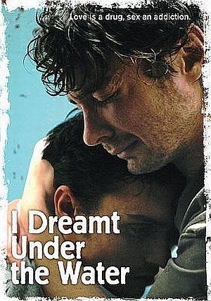 I Dreamt Under the Water (Kino) 2008