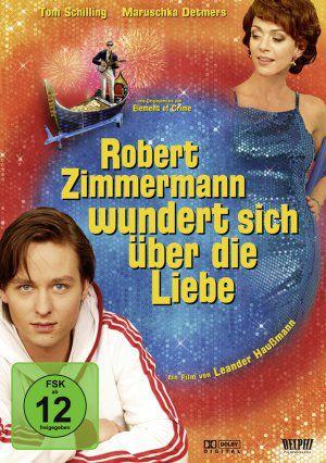Robert Zimmermann wundert sich über die Liebe (DVD) 2008