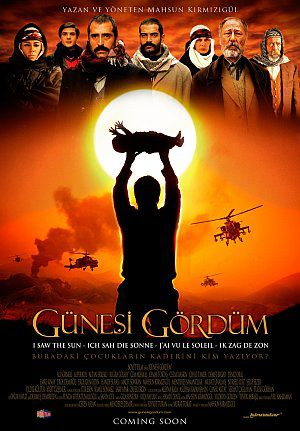 Günesi Gördüm - Ich sah die Sonne (Kino) 2008
