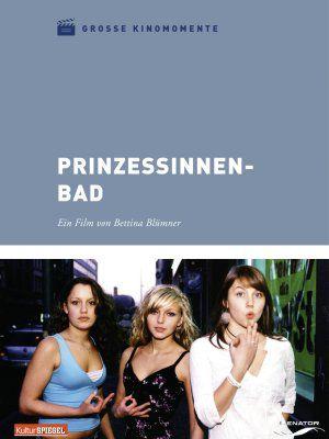 Prinzessinnenbad, Grosse Kinomomente (DVD) 2007