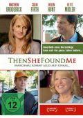 Then She Found Me - Manchmal kommt alles auf einmal (DVD) 2007
