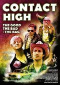 Contact High - The good, the bad and the bag (Kino) 2009