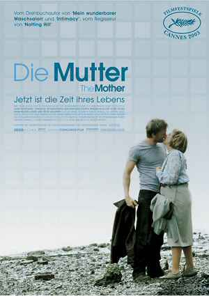 The Mother - Die Mutter (Kino) 2003