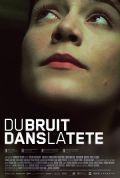 Du bruit dans la tete (Kino) 2008