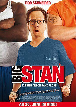 Big Stan - Kleiner Arsch ganz groß! (Kino) 2007