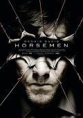 Horsemen (Kino) 2009