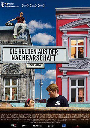 Die Helden aus der Nachbarschaft (Kino) 2008