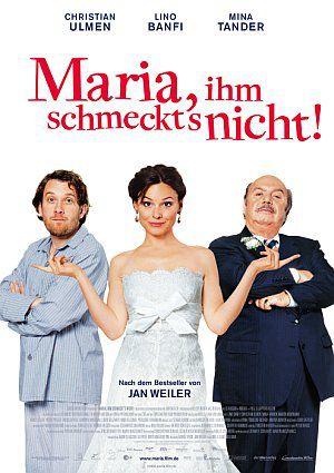 Maria, ihm schmeckt's nicht! (Kino) 2009