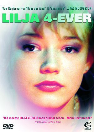 Lilja 4-ever (Kino)