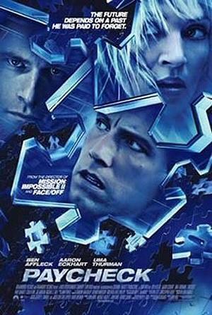 Paycheck - Die Abrechnung (Kino) 2003