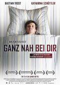 Ganz nah bei dir (Kino) 2009