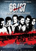 66/67 - Fairplay war gestern (Kino) 2009