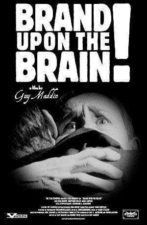 Brand Upon the Brain! (Kino) 2006