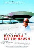 Oscar Niemeyer - Das Leben ist ein Hauch