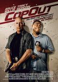 Cop Out - Geladen und Entsichert (Kino) 2010