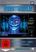 Robotworld - Rebellion der Maschinen