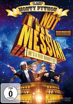 Not the Messiah (He's a very naughty boy) (DVD) 2010