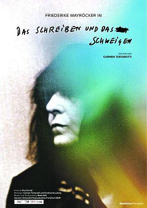 Das Schreiben und das Schweigen. Die Schriftstellerin Friederike Mayröcker (Kino) 2009