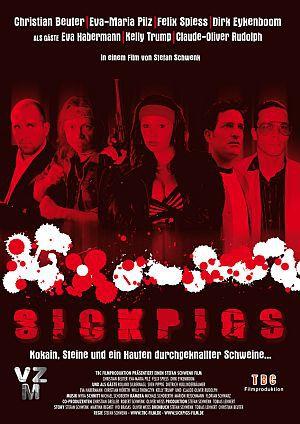 Sick Pigs (DVD) 2006