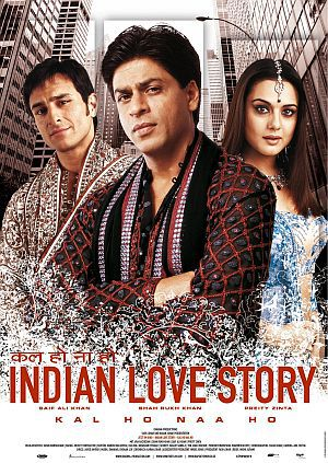 Indian Love Story - Kal Ho Naa Ho (Kino)